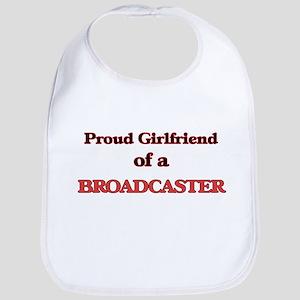 Proud Girlfriend of a Broadcaster Bib