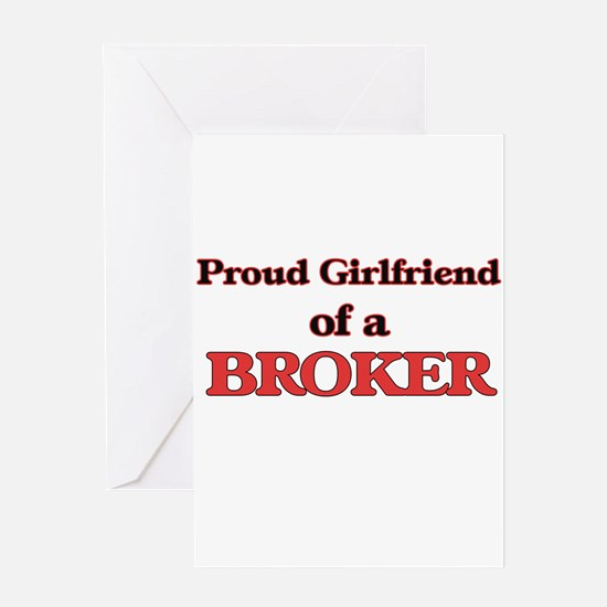 Proud Girlfriend of a Broker Greeting Cards
