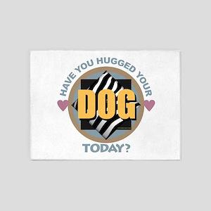 Hug Your Dog 5'x7'Area Rug