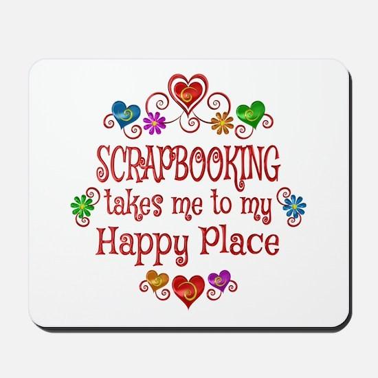 Scrapbooking Happy Place Mousepad