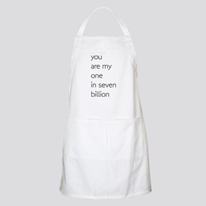 You Are My One In Seven Billion Light Apron
