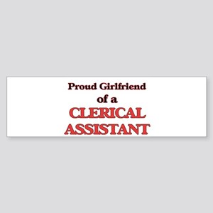 Proud Girlfriend of a Clerical Assi Bumper Sticker