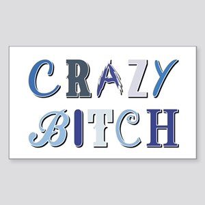 CRAZY BITCH Sticker