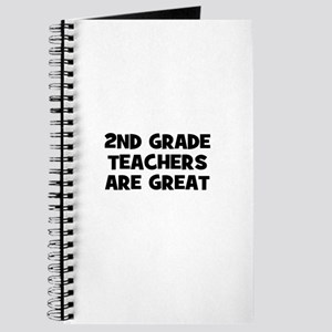 2nd Grade Teachers are Great Journal