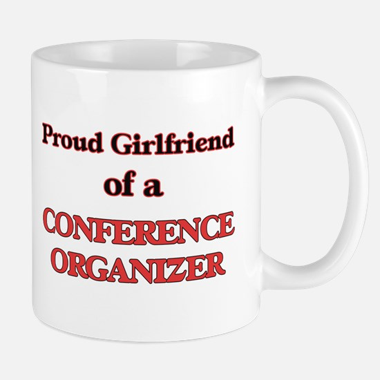 Proud Girlfriend of a Conference Organizer Mugs
