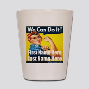 Rosie the Riveter We Can Do It Shot Glass