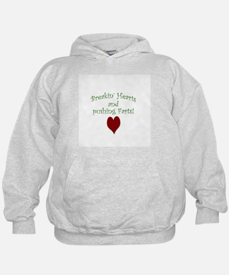 Breakin' Hearts and Pushing Farts Hoodie