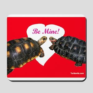 Be Mine Redfoot Tortoises Mousepad