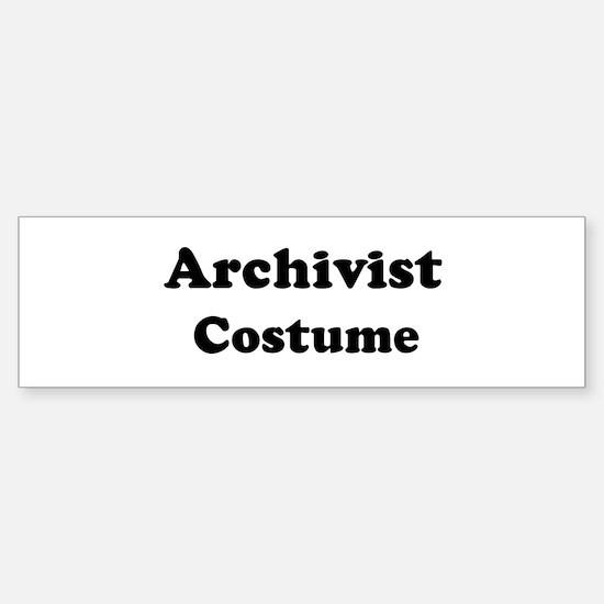 Archivist costume Bumper Bumper Bumper Sticker