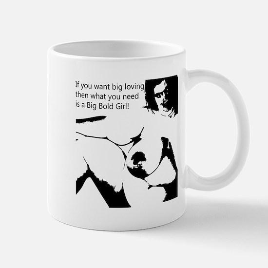 BIG LOVING GIRL  Mug