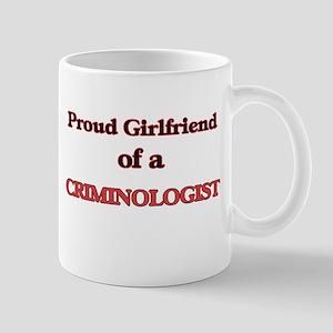 Proud Girlfriend of a Criminologist Mugs