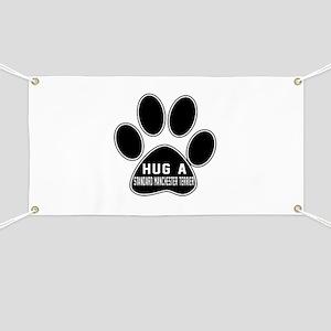 Hug A Standard Manchester Terrier Dog Banner