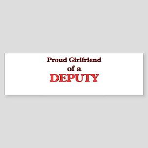 Proud Girlfriend of a Deputy Bumper Sticker