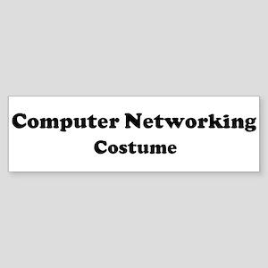 Computer Networking costume Bumper Sticker