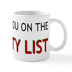 I Can Get You On The Naught List Mug