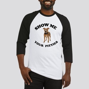 Show me your pitties Baseball Jersey