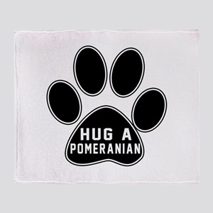 Hug A Pomeranian Dog Throw Blanket