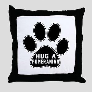 Hug A Pomeranian Dog Throw Pillow