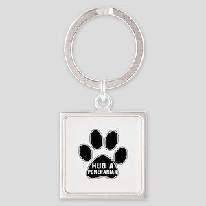 Hug A Pomeranian Dog Square Keychain