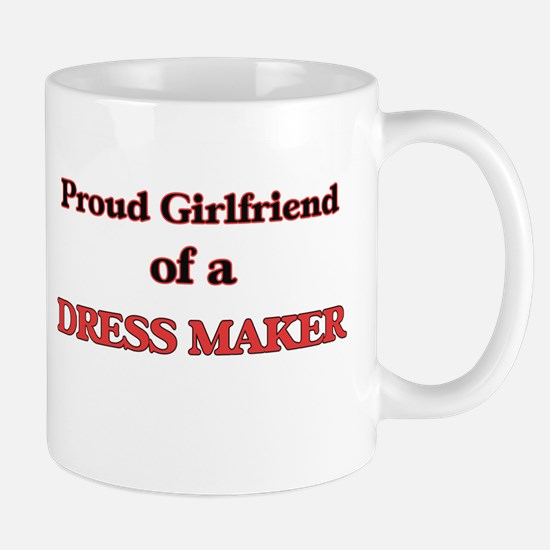 Proud Girlfriend of a Dress Maker Mugs