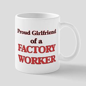 Proud Girlfriend of a Factory Worker Mugs