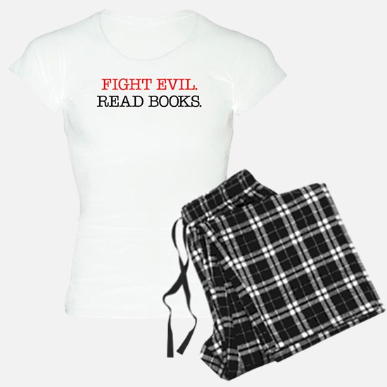 Fight Evil Read Books Pajamas