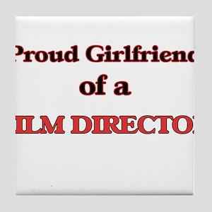 Proud Girlfriend of a Film Director Tile Coaster