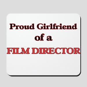 Proud Girlfriend of a Film Director Mousepad