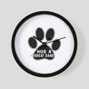 Hug A Great Dane Dog Wall Clock