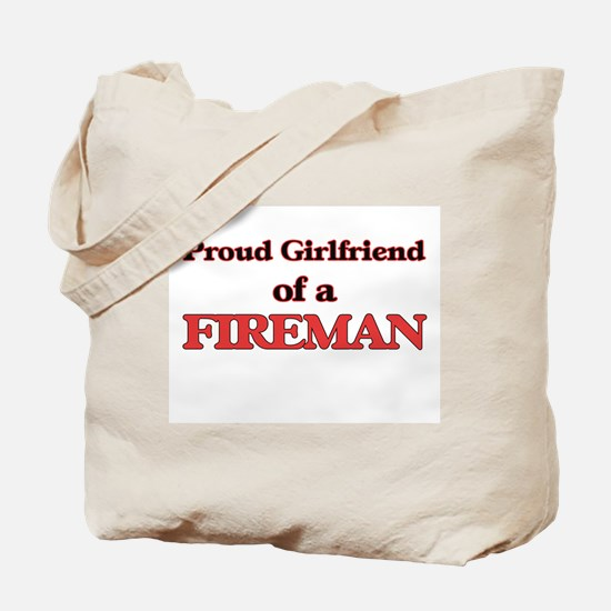 Proud Girlfriend of a Fireman Tote Bag