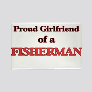 Proud Girlfriend of a Fisherman Magnets