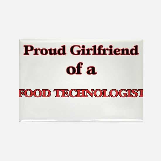 Proud Girlfriend of a Food Technologist Magnets