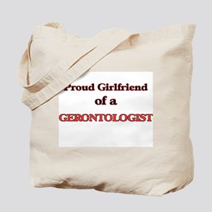 Proud Girlfriend of a Gerontologist Tote Bag