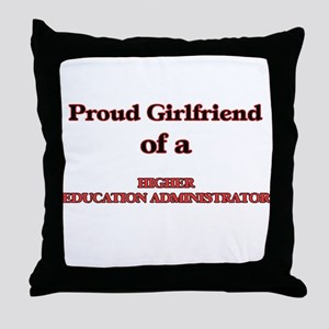 Proud Girlfriend of a Higher Educatio Throw Pillow