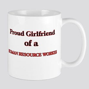 Proud Girlfriend of a Human Resource Worker Mugs