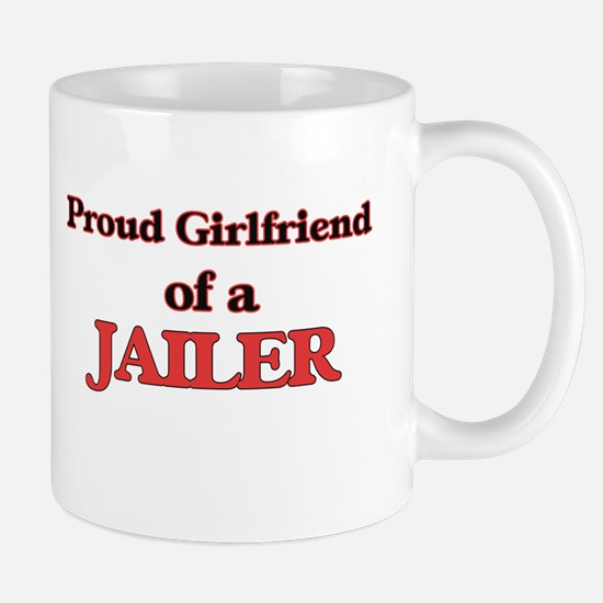 Proud Girlfriend of a Jailer Mugs