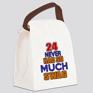 24 Never Had So Much Swag Canvas Lunch Bag