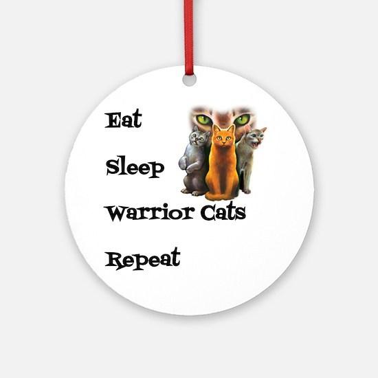 Eat Sleep Warrior Cats Repeat Round Ornament