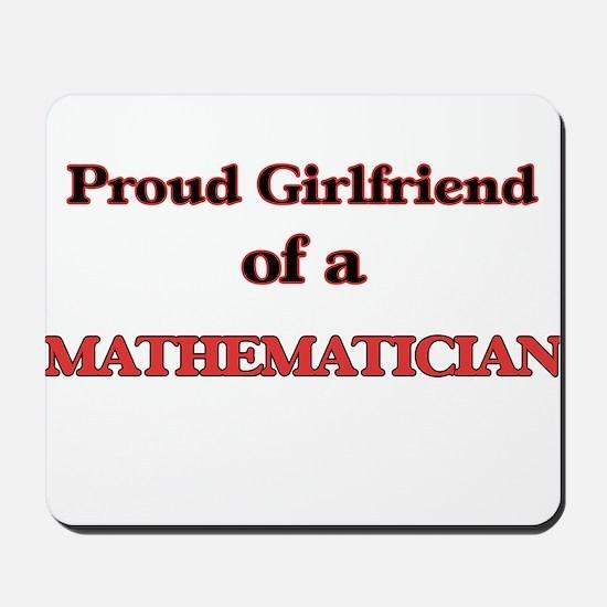 Proud Girlfriend of a Mathematician Mousepad