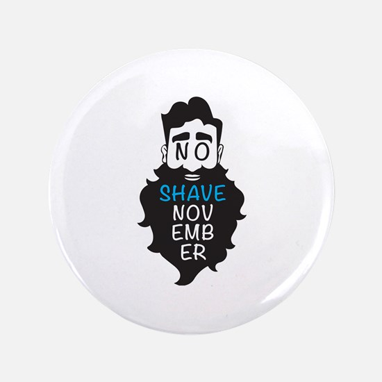 No Shave November Button