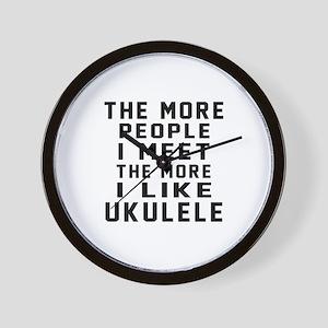 I Like More Ukulele Wall Clock