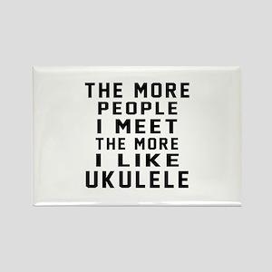 I Like More Ukulele Rectangle Magnet