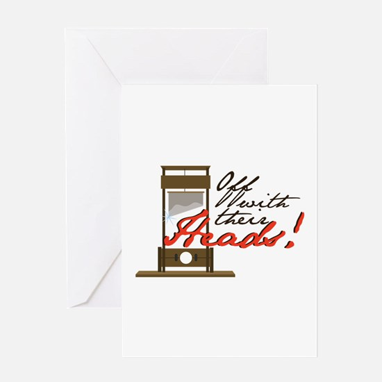 Off With Heads Greeting Cards