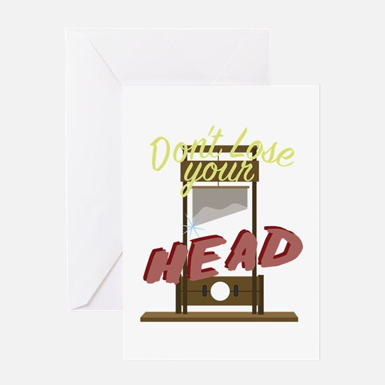 Lose Your Head Greeting Cards