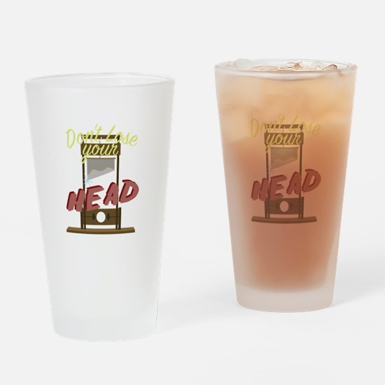 Lose Your Head Drinking Glass