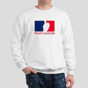 Major League Cousin - USAF  Sweatshirt