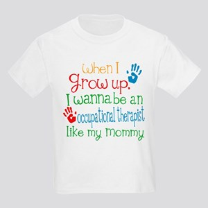 Occupational Therapist Like Mom Kids Light T-Shirt