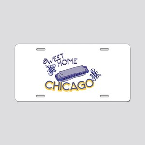 Sweet Home Chicago Aluminum License Plate