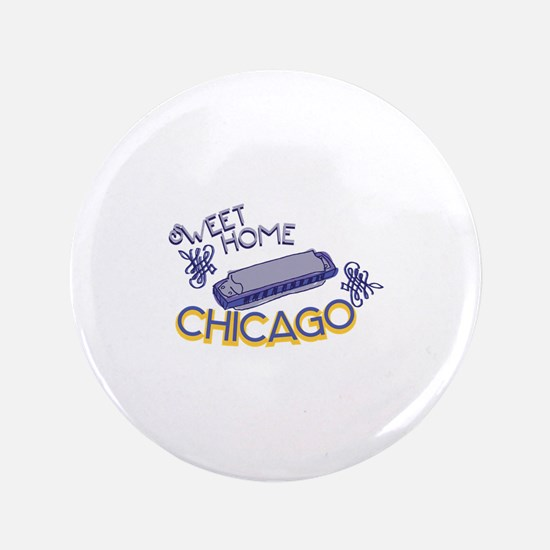 Sweet Home Chicago Button