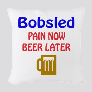 Bobsled Pain now Beer later Woven Throw Pillow
